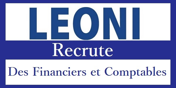 Recrutement des profils en Finance & Comptabilité chez Leoni – توظيف في العديد من المناصب