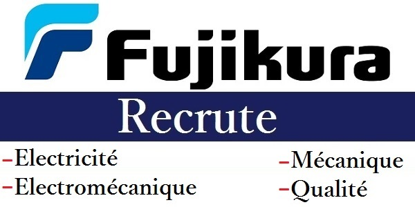 Recrutement (7) profils chez Fujikura Automotive (Maintenance – Logistique – Qualité – Finance – Informatique) – حملة توظيف واسعة لفائدة الشباب العاطل