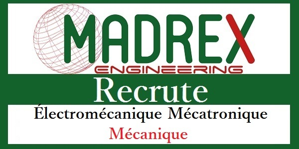Recrutement des profils en Électromécanique, Mécanique & Mécatronique chez Madrex Engineering – توظيف عدة مهندسين و تقنيين في