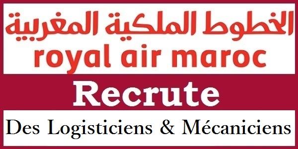 Recrutement des Logisticiens et Mécaniciens chez la Royal Air Maroc – توظيف في العديد من المناصب