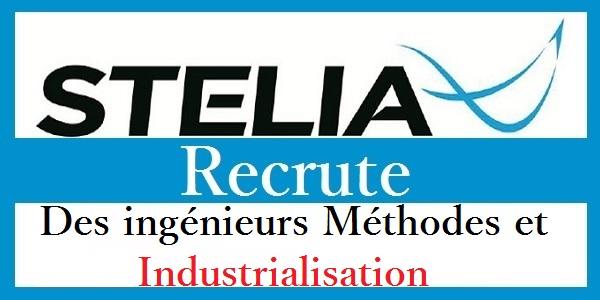 Recrutement des ingénieurs Méthodes et Industrialisation chez STELIA Aerospace – توظيف في العديد من المناصب
