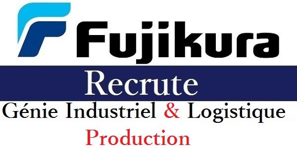 Recrutement des profils en Génie Industriel, Logistique & Production chez Fujikura Automotive – توظيف في العديد من المناصب