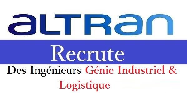 Recrutement des Ingénieurs en génie industriel et Logistique chez Altran – تعلن عن حملة توظيف في عدة تخصصات
