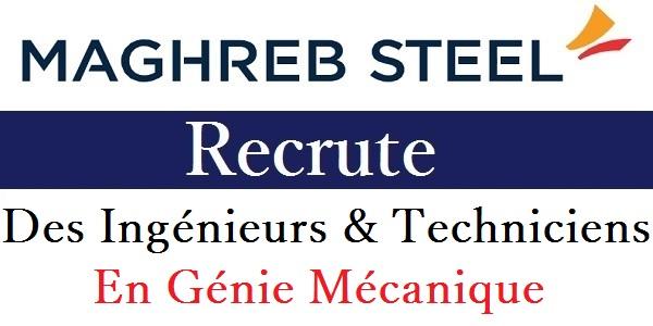 شركة Maghreb Steel إعلان عن حملة توظيف في عدة تخصصات