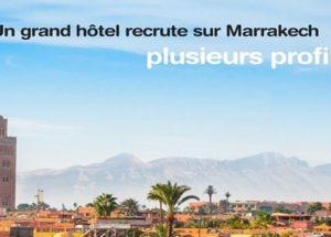 براتب ابتداء من 5000 درهم .. سلسلة فنادق خمس نجوم: إعلان عن حملة توظيف في عدة تخصصات براكش، الدار البيضاء، الرباط وطنجة